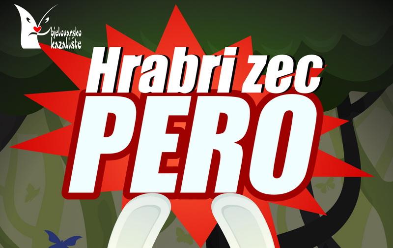 """Trenutno pregledavate Predstava """"HRABRI ZEC PERO"""" 23.04.2017 u 17 sati"""