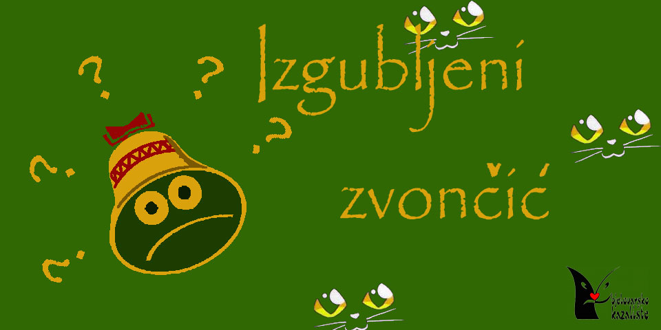 You are currently viewing IZGUBLJENI ZVONČIĆ